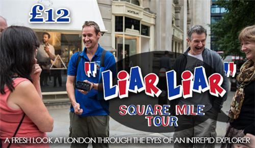 Liar Liar London Square Tour